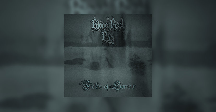 [review]-blood-red-fog-–-fields-of-sorrow