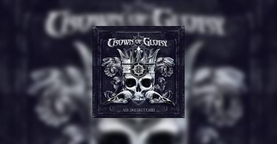 [review]-crown-of-glory-–-ad-infinitum