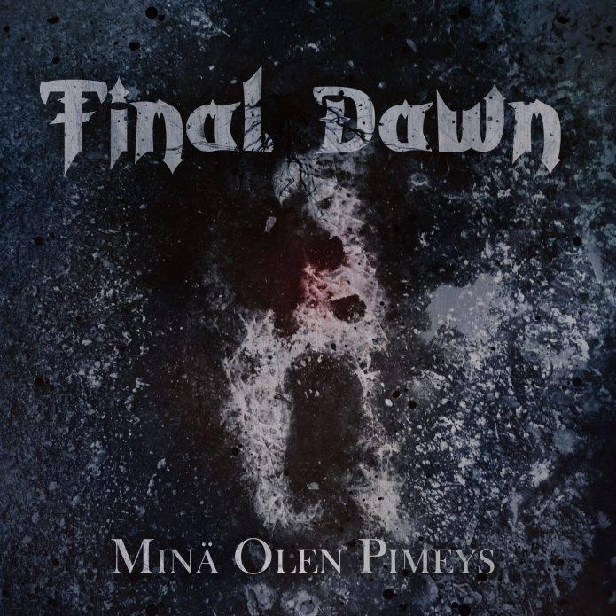"final-dawn:-neues-melodic-death-metal-album-""mina-olen-pimeys""-aus-finnland"