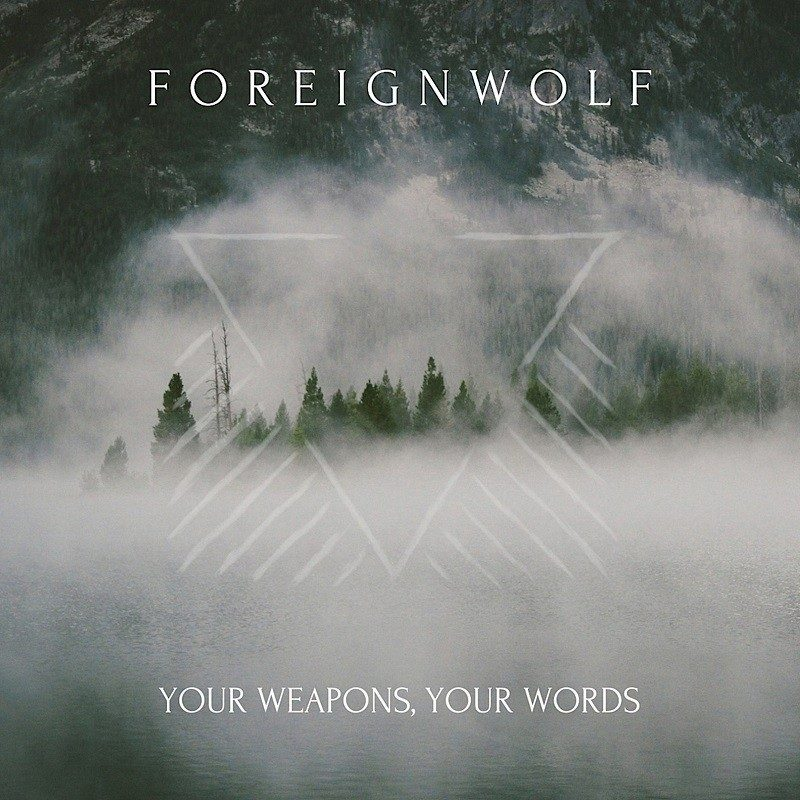 """foreignwolf:-labeldeal-fur-neue-alternative-rock-ep-""""your-weapons,-your-words""""-aus-belfast"""