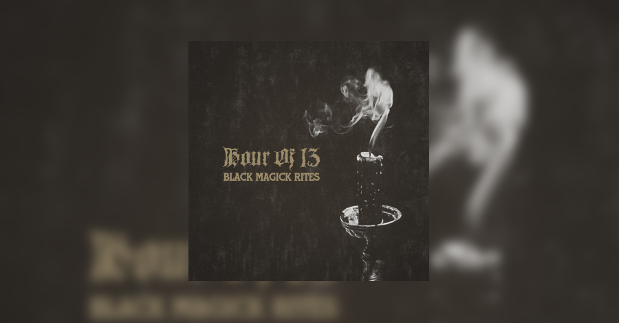 [review]-hour-of-13-–-black-magick-rites