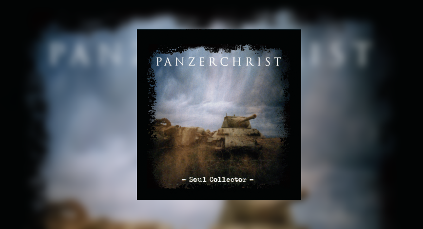 [review]-panzerchrist-–-soul-collector-(re-release)