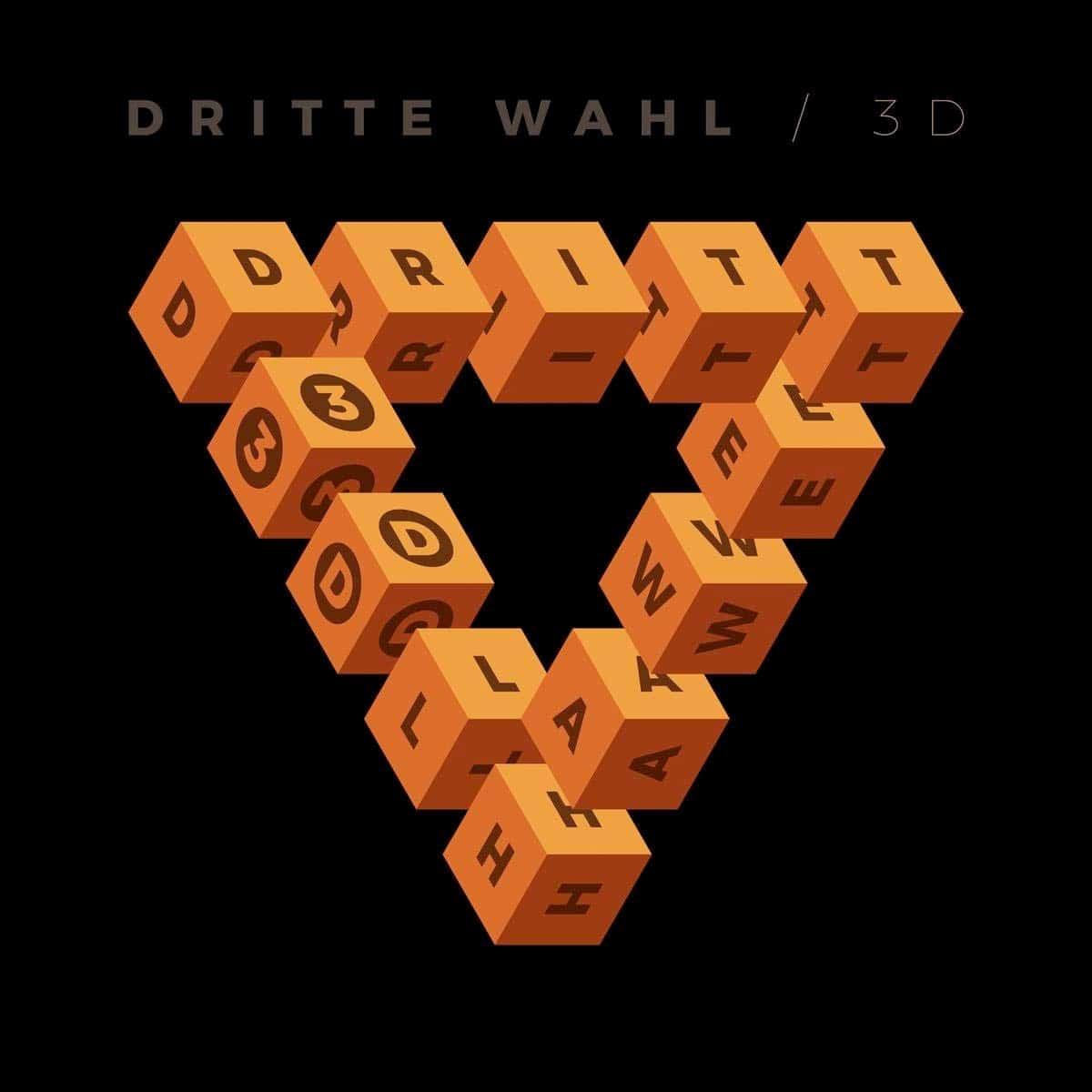 """dritte-wahl:-trailer-&-videos-zum-neuen-album-""""3d"""""""