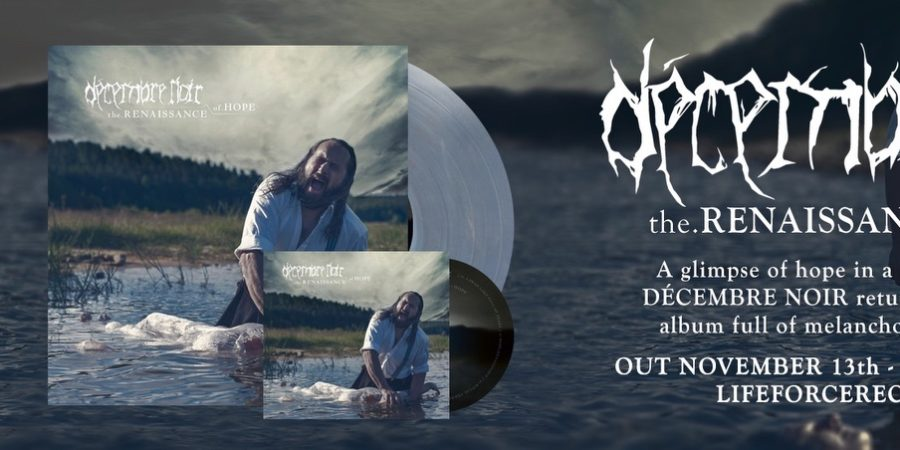 "[news]-decembre-noir-neue-single-zum-kommenden-album-""the-renaissance-of-hope"""