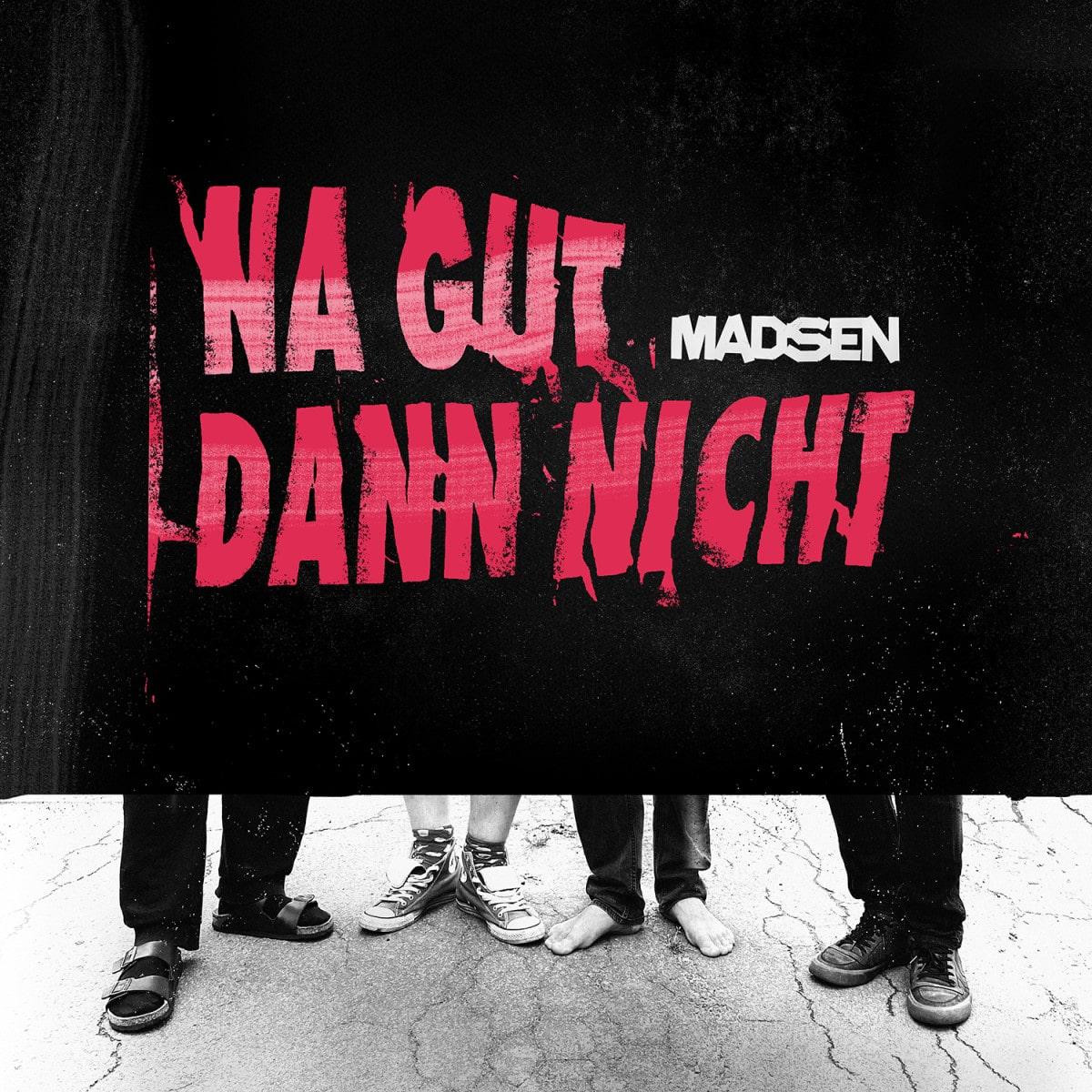 """madsen:-dritter-song-vom-punk-album-""""na-gut-dann-nicht"""""""
