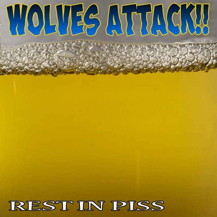 """wolves-attack!!:-erster-track-von-neuer-hardcore-/-thrash-metal-ep-""""rest-in-piss"""""""