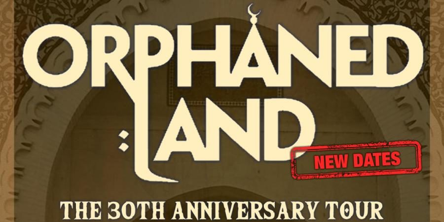 [tour]-orphaned-land-–-the-30th-anniversary-tour-2022