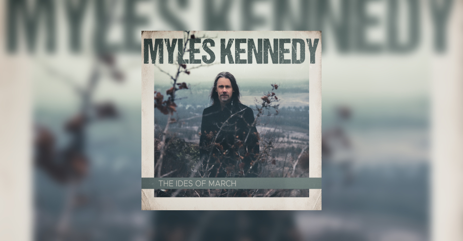 [review]-myles-kennedy-–-the-ides-of-march