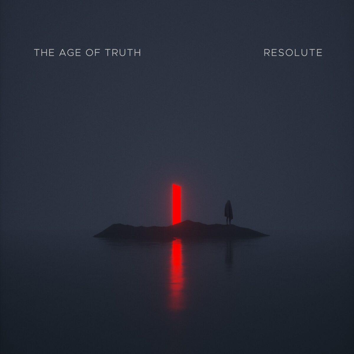 "the-age-of-truth:-neues-album-""resolute""-im-juli-2021"