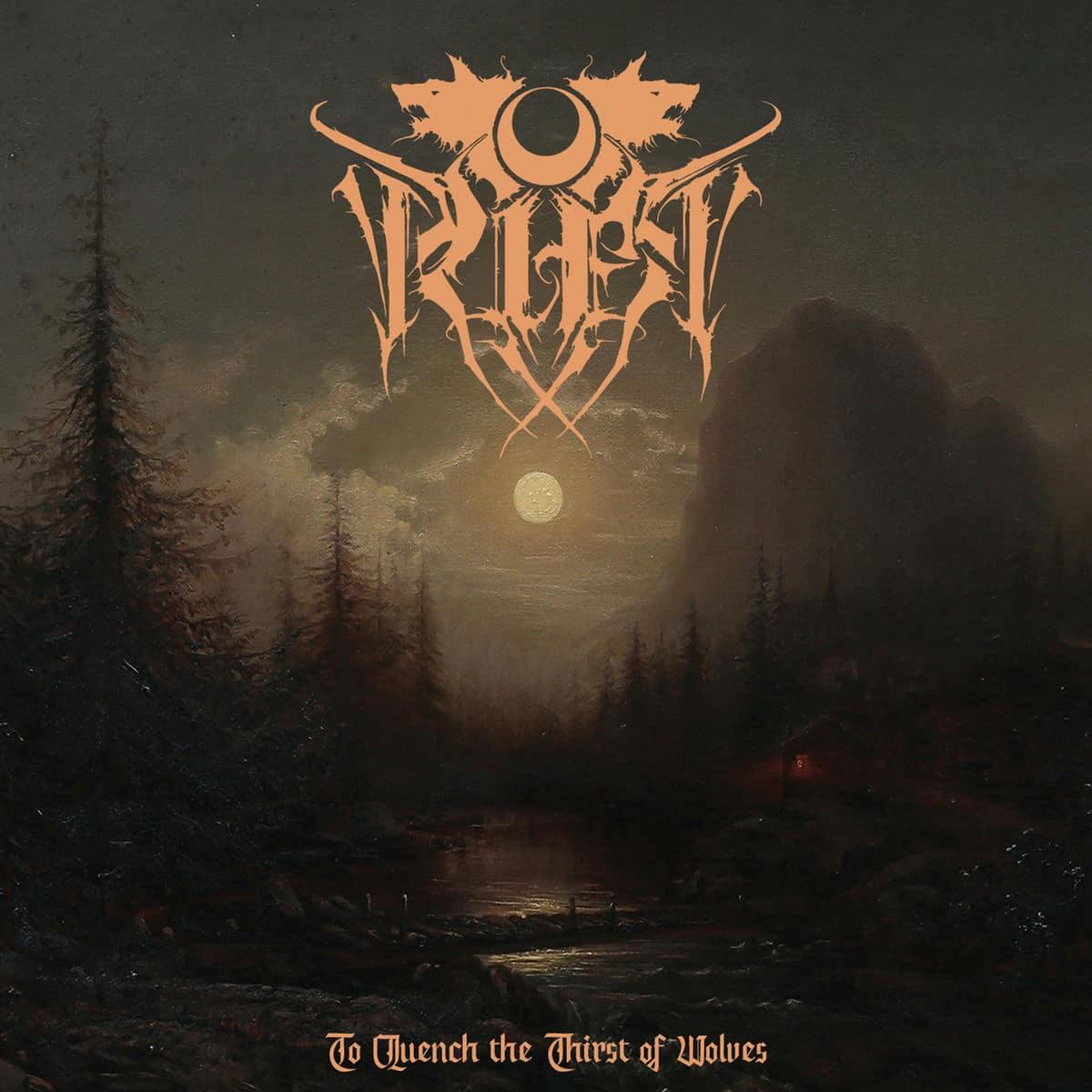 """rift:-kundigen-nach-15-jahren-neues-black-metal-album-""""to-quench-the-thirst-of-wolves""""-an"""