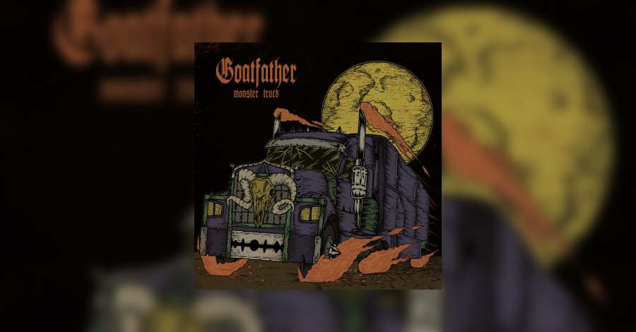 [review]-goatfather-–-monster-truck
